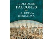reina descalza (Ildefonso Falcones)