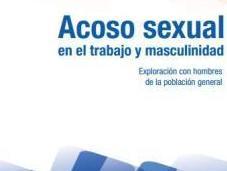 presenta estudio regional sobre acoso sexual trabajo masculinidad