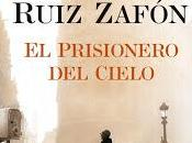 Reseña-El Prisionero Cielo, Carlos Ruiz Zafón