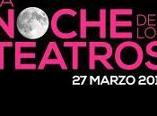 marzo, Noche Teatros 2013