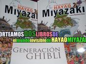 ¡Sorteamos libros mundo invisible Hayao Miyazaki'!
