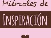 Miércoles inspiración