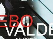 Bebo Valdés Orquesta Sabor Cuba Canto Habana