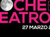 marzo celebrará Noche Teatros