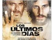 """Estrenos cine Viernes marzo: """"Los últimos días"""""""