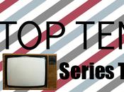 TEN: Series