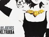 Jueves Trueba