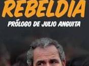 solo propaganda vive lector (Reseña 'Razones para rebeldía' Guillermo Toledo)