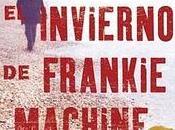 Próximamente: invierno Frankie Machine