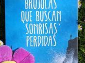 Brújulas buscan sonrisas perdidas, Albert Espinosa