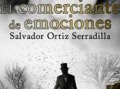 [Sección Literaria] Reseña: comerciante emociones (Salvador Ortiz Serradilla)