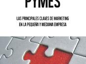 """presento Ebook """"MARKETING PYMES: principales claves marketing pequeña mediana empresa""""."""