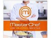 MasterChef. mejores recetas
