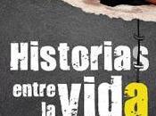 Historias entre vida muerte, Sánchez Molina.