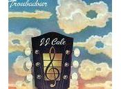 J.J. Cale Troubadour (Shelter Records 1976)