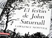festín John Saturnall Lawrence Norfolk
