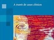 Neuropsicología través casos clínicos