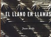 llano llamas Juan Rulfo