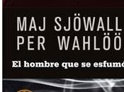 """hombre esfumó"""", Wahloo Sjöwal (1966)"""