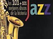 LIBRO: MÚSICA PARA LEER Esto Jazz (los 101+101 mejores discos historia)