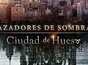 Cazadores sombras llegan México junio