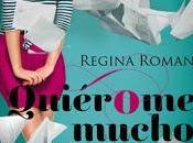 [Novedades Junio] Quiérome Mucho Regina Roman
