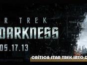 Crítica Star Trek Into Darkness, nueva película saga