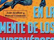 Juan Scaliter Manuel Cuadrado: conversaciones Superhéroes