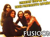 Grandes Grupos Rock Progresivo Español: Fusioon (1970 1976)