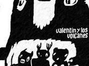 Valentín volcanes valentín