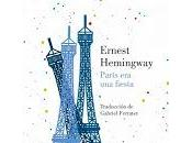 París fiesta. Ernest Hemingway