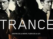 Trance, thriller psicológico Danny Boyle