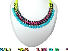 Neon necklace: cómo llevarlo
