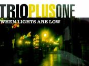 TrioPlusOne When Lights