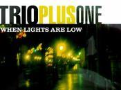TrioPlusOne When Lights