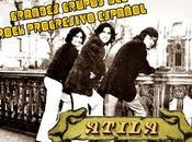 Grandes Grupos Rock Progresivo Español: Atila (1973 1979)