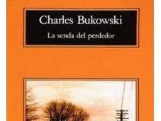senda perdedor', Charles Bukowski