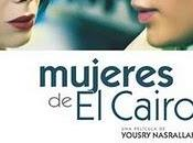 Desvelando mujer árabe: Mujeres Cairo, Yousry Nasrallah