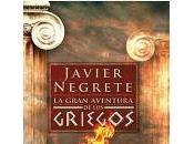 gran aventura griegos Javier Negrete
