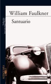 WILLIAM FAULKNER: Santuario GUILLERMO TRAVIESO