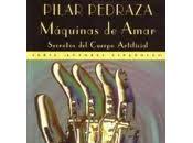 """""""Máquinas amar"""" Pilar Pedraza"""