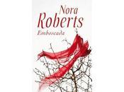 Reseña: Emboscada Nora Roberts