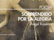 Ángel Rupérez. Sorprendido alegría