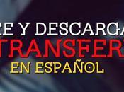 Descarga TRANSFERIDO epañol