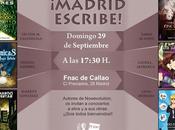 Madrid escribe, autores Nowevolution Fnac Callao:.