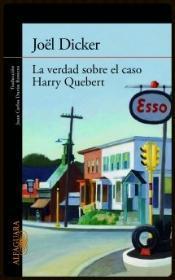 "Reseña verdad sobre caso Harry Quebert"" Joël Dicker"