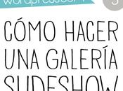 Personaliza blog-5: cómo hacer galería fotos tipo slideshow