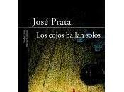 cojos bailan solos (José Prata)