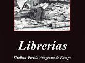 Librerías, Jorge Carrión