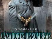 """Reseña """"Ángel Mecánico"""" """"Cazadores sombras: Orígenes (Cassandra Clare)"""